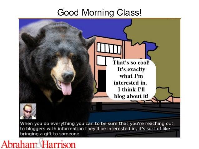 Good Morning Class!