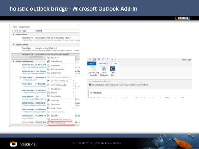 holistic outlook bridge – Microsoft Outlook Add-In  6 | 24.02.2014 | © holistic-net GmbH