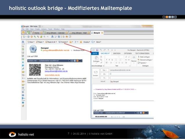 holistic outlook bridge – Modifiziertes Mailtemplate  7 | 24.02.2014 | © holistic-net GmbH