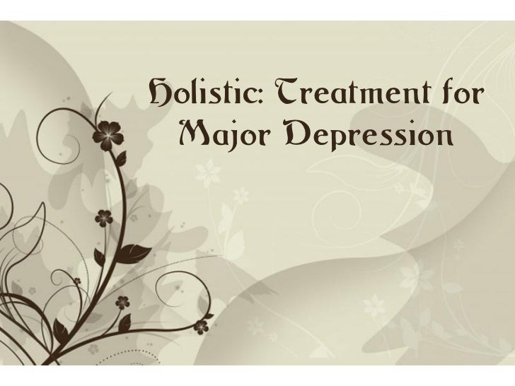 holistic: treatment for major depression, Modern powerpoint