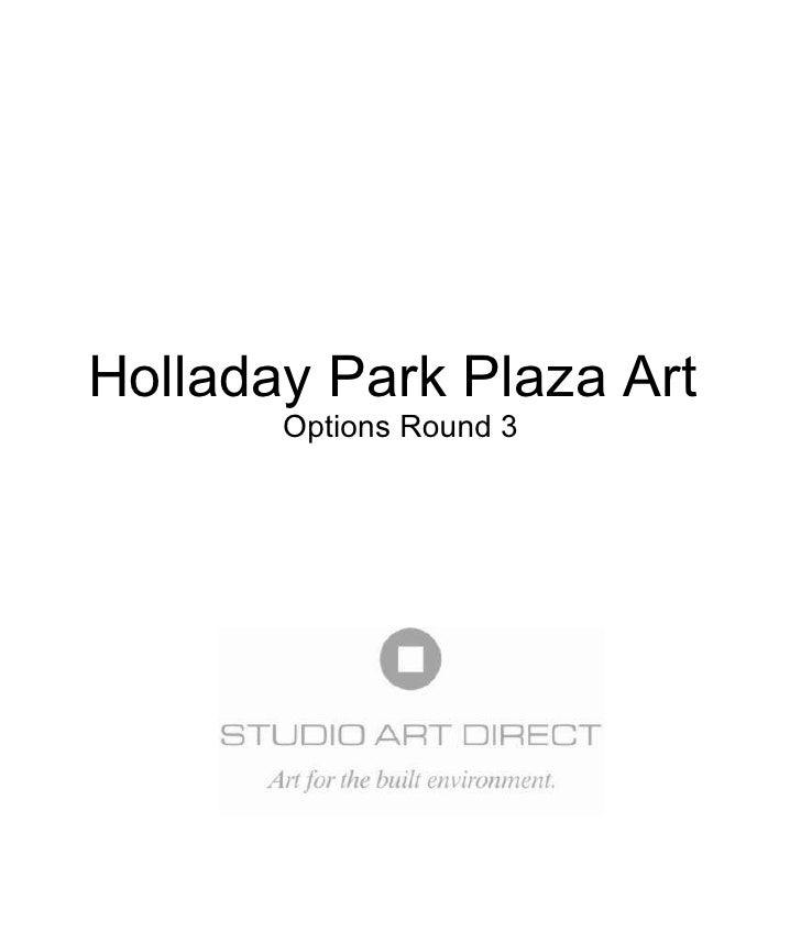 Holladay Park Plaza Art  Options Round 3
