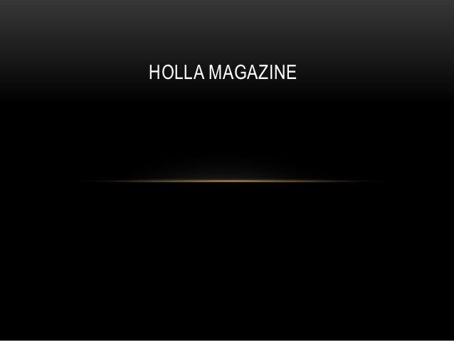 HOLLA MAGAZINE