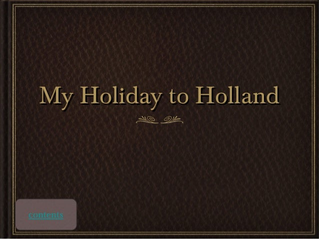 My Holiday to Holland  contents