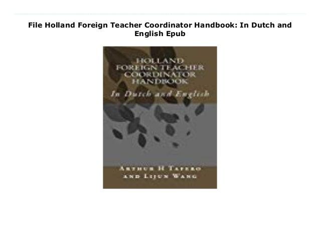 File Holland Foreign Teacher Coordinator Handbook: In Dutch and English Epub Download Here https://nn.readpdfonline.xyz/?b...