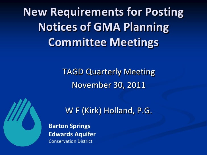 New Requirements for Posting  Notices of GMA Planning   Committee Meetings          TAGD Quarterly Meeting            Nove...