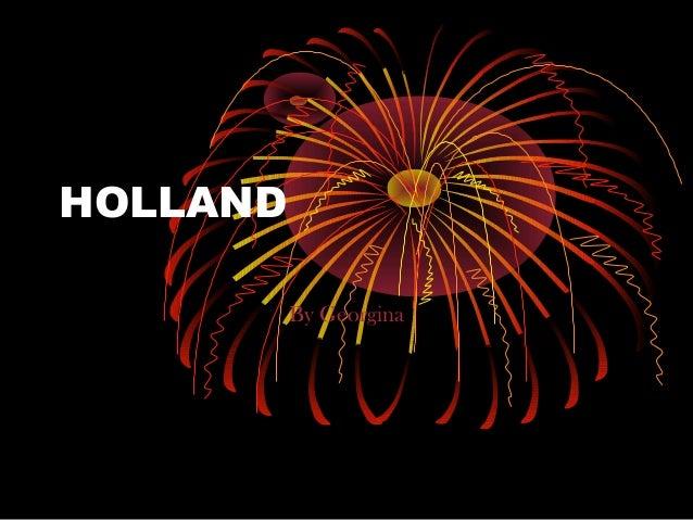 HOLLAND By Georgina