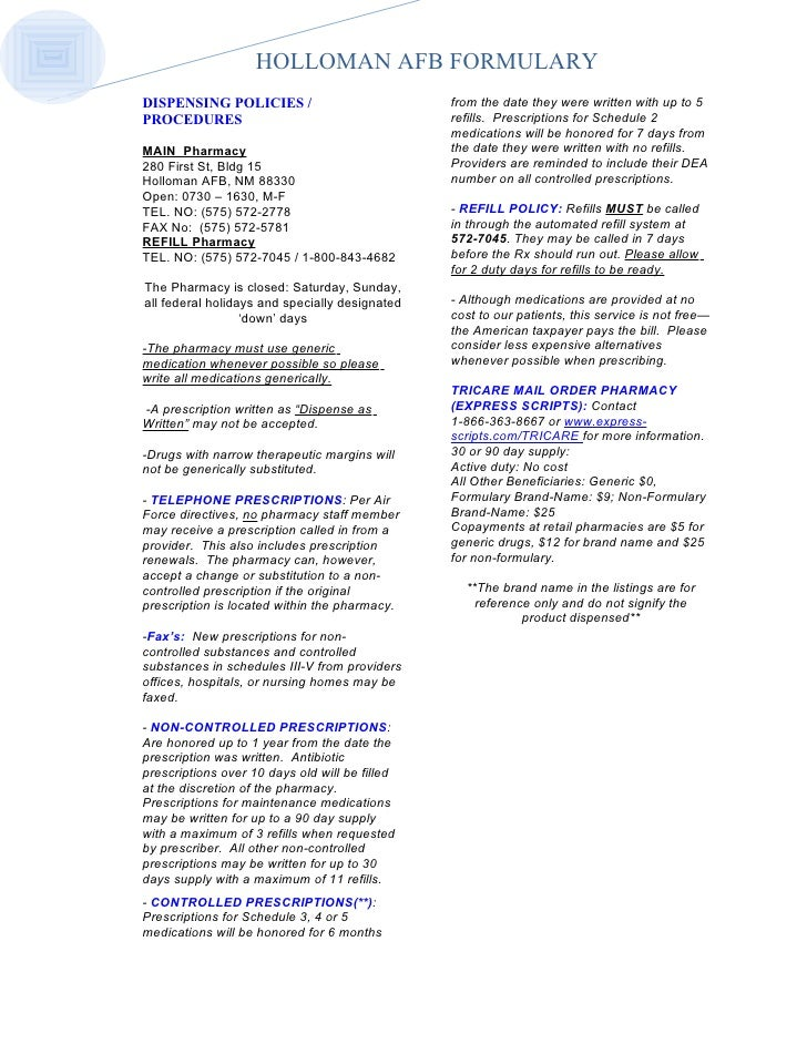 HOLLOMAN AFB FORMULARYDISPENSING POLICIES /                           from the date they were written with up to 5PROCEDUR...