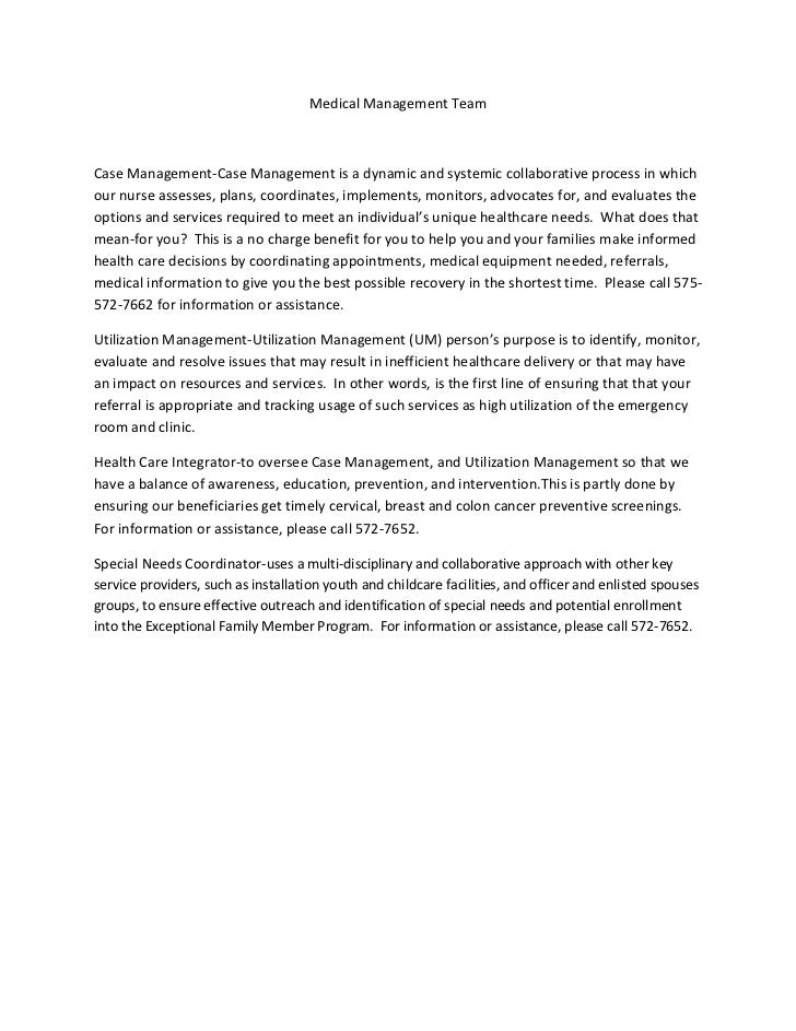 Medical Management TeamCase Management-Case Management is a dynamic and systemic collaborative process in whichour nurse a...