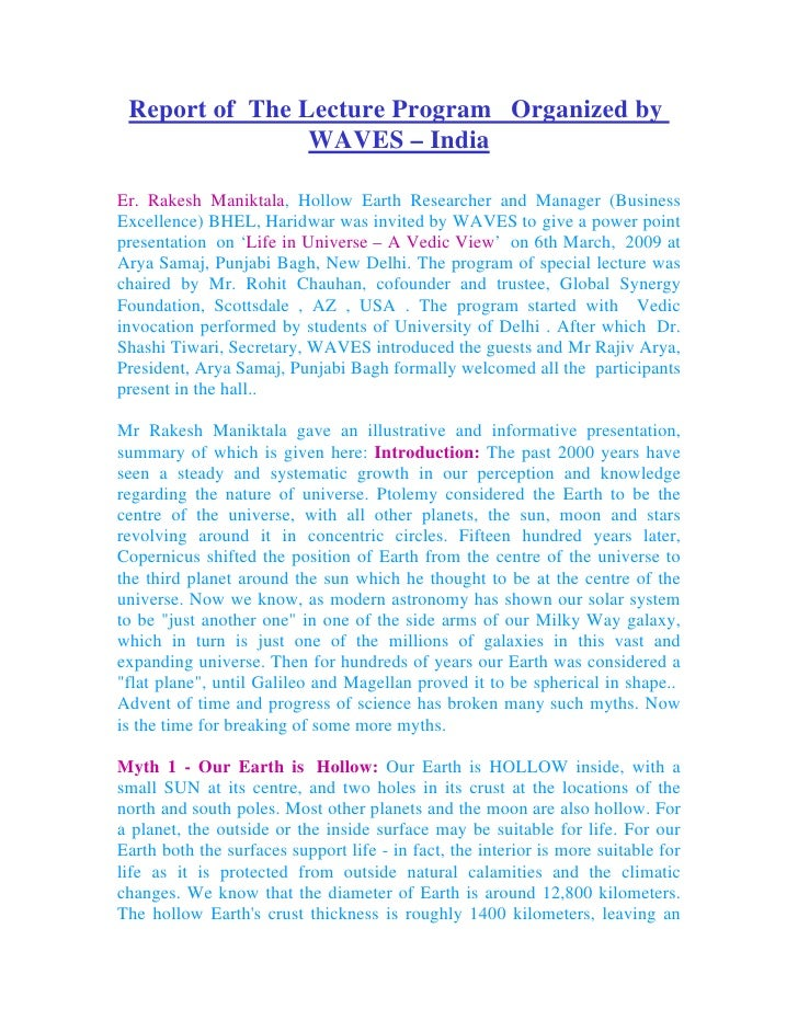 Report of The Lecture Program Organized by                 WAVES – India  Er. Rakesh Maniktala, Hollow Earth Researcher an...