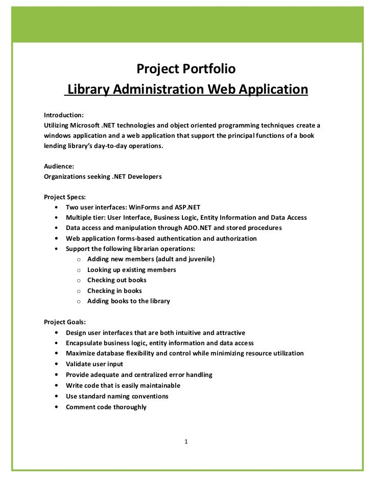 Project Portfolio       Library Administration Web ApplicationIntroduction:Utilizing Microsoft .NET technologies and objec...