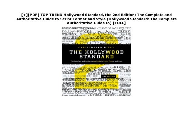 [+][PDF] TOP TREND Hollywood Standard, the 2nd Edition: The Complete and Authoritative Guide to Script Format and Style (H...