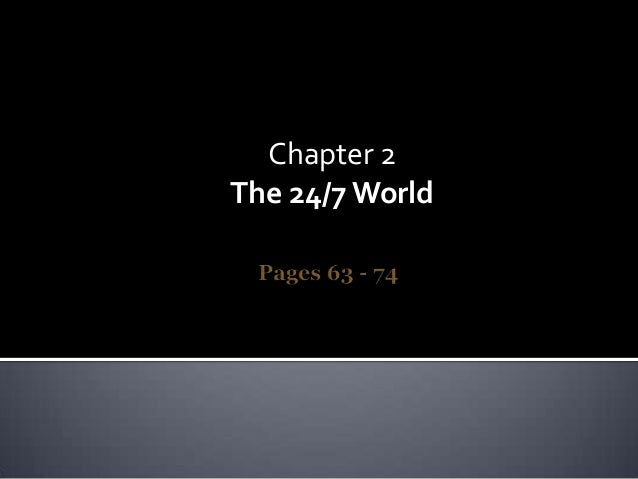 Chapter 2 The 24/7 World