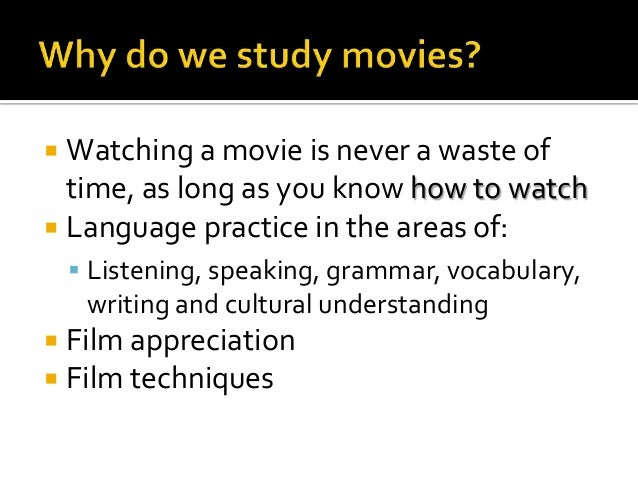Watching a movie is never a waste of time, as long as you know how to watch  Language practice in the areas of:    List...