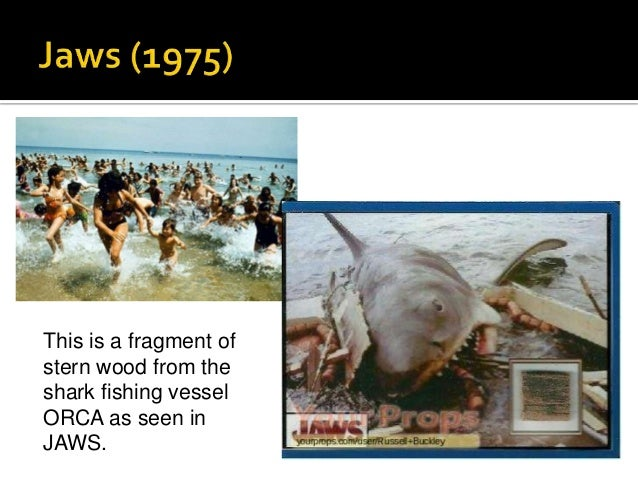 This is a fragment of stern wood from the shark fishing vessel ORCA as seen in JAWS.