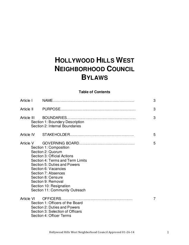 Hollywood Hills West Neighborhood Council Approved 01-26-14 1 HOLLYWOOD HILLS WEST NEIGHBORHOOD COUNCIL BYLAWS Table of Co...