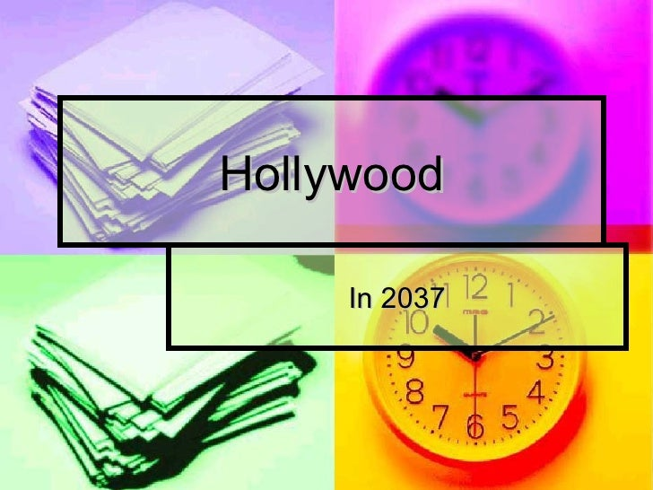 Hollywood In 2037