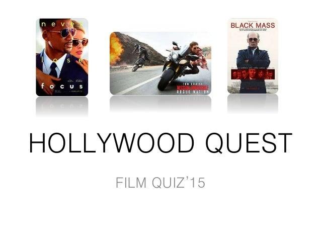 HOLLYWOOD QUEST FILM QUIZ'15