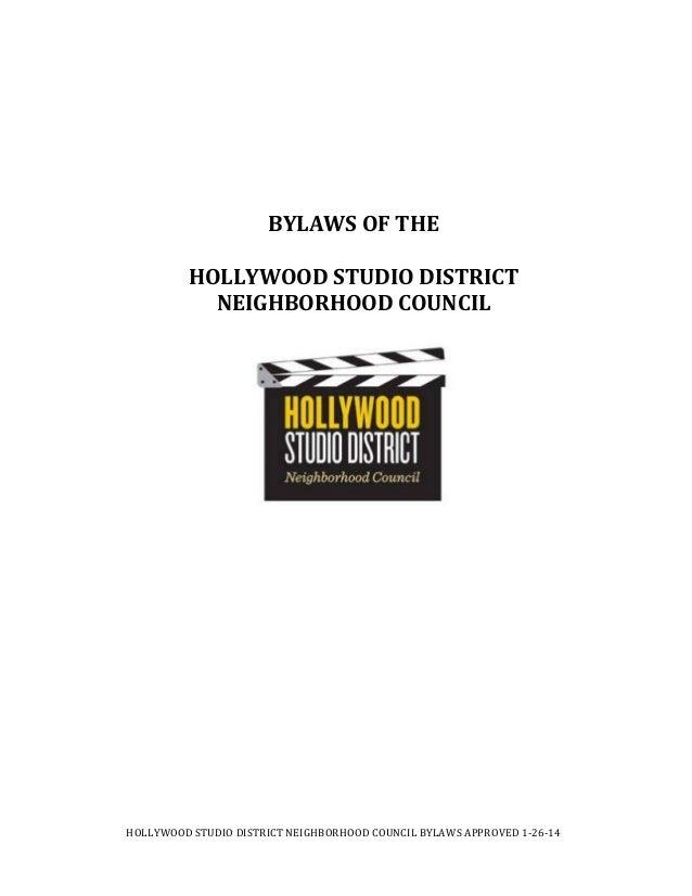 HOLLYWOODSTUDIODISTRICTNEIGHBORHOODCOUNCILBYLAWSAPPROVED1‐26‐14     BYLAWSOFTHE HOLLYWOODSTUDIODISTRICT N...
