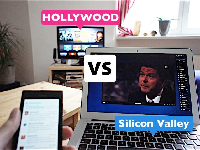 HOLLYWOOD     vs          Silicon Valley                           1