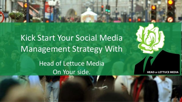 Kick Start Your Social Media Management Strategy With Head of Lettuce Media On Your side.