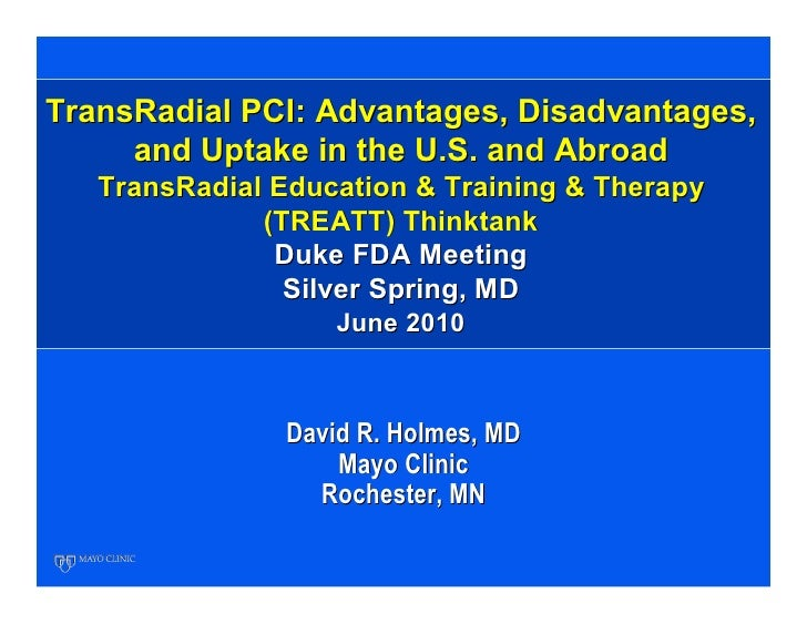 TransRadial PCI: Advantages, Disadvantages,     and Uptake in the U.S. and Abroad   TransRadial Education & Training & The...