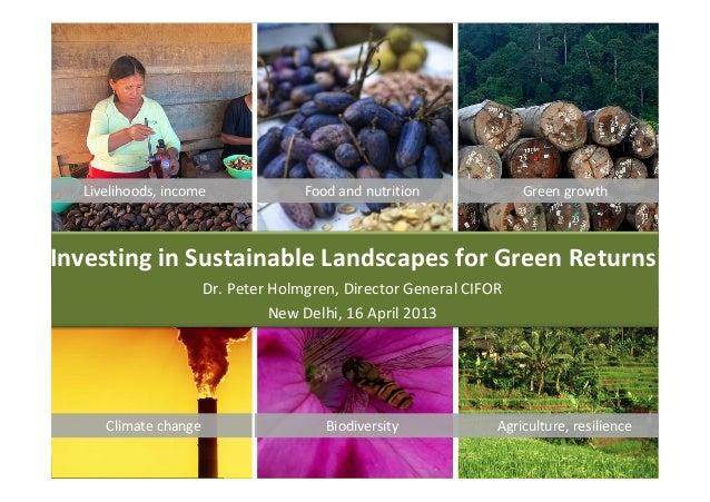 Livelihoods,income               Foodandnutrition             GreengrowthInvestinginSustainableLandscapesforGreen...