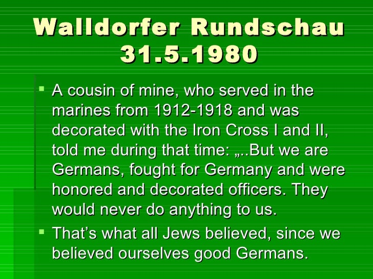 Walldorfer Rundschau 31.5.1980 <ul><li>A cousin of mine, who served in the marines from 1912-1918 and was decorated with t...