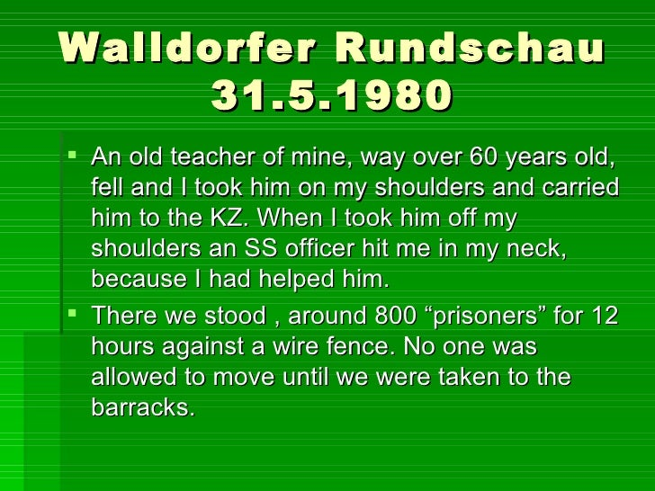 Walldorfer Rundschau 31.5.1980 <ul><li>An old teacher of mine, way over 60 years old, fell and I took him on my shoulders ...