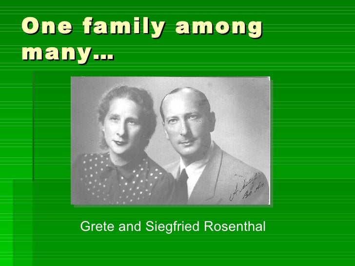 One family among many… Grete and Siegfried Rosenthal