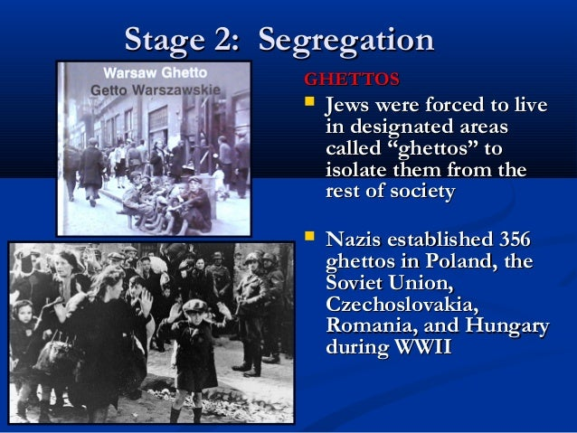 WWIIduring WWII 16 Stage 2 SegregationStage