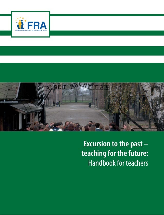 1 Excursion to the past – teaching for the future: Handbook for teachers