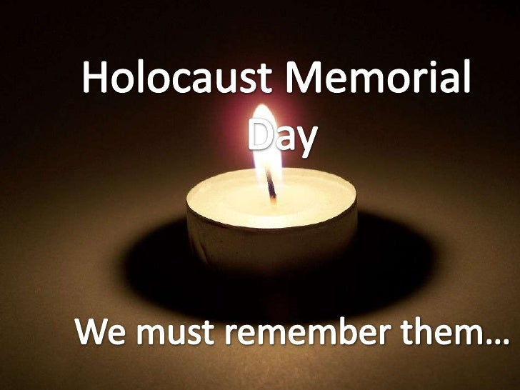 Holocaust Memorial Day is a memorial day for about 6 million Jewish people, who was murderded by the Nazis in the second w...