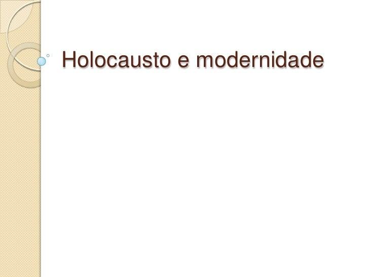 Holocausto e modernidade<br />