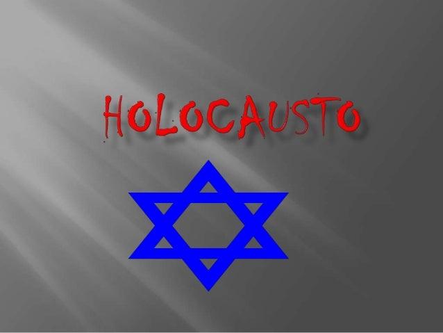 En Historia, se identifica con el nombre de Holocausto a lo que técnicamente también se conoce, según la terminología nazi...