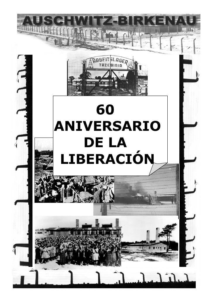 60  ANIVERSARIO DE LA  LIBERACIÓN
