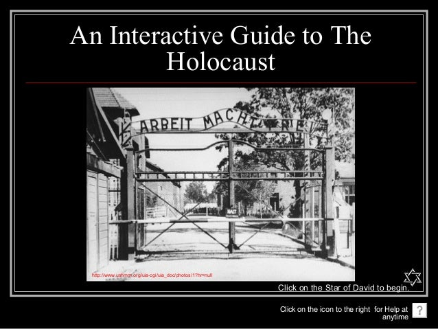 An Interactive Guide to The         Holocaust http://www.ushmm.org/uia-cgi/uia_doc/photos/1?hr=null                       ...