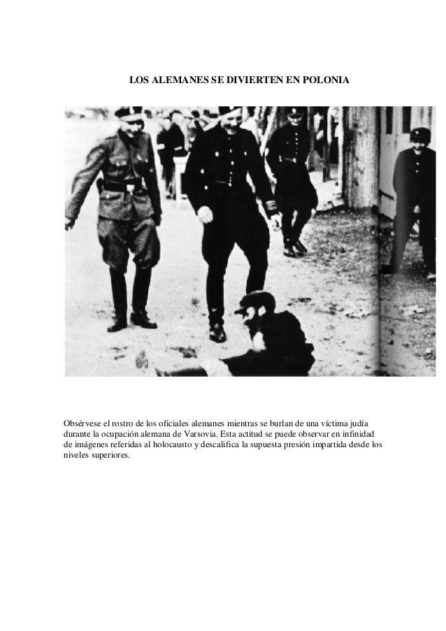 LOS ALEMANES SE DIVIERTEN EN POLONIA Obsérvese el rostro de los oficiales alemanes mientras se burlan de una víctima judía...