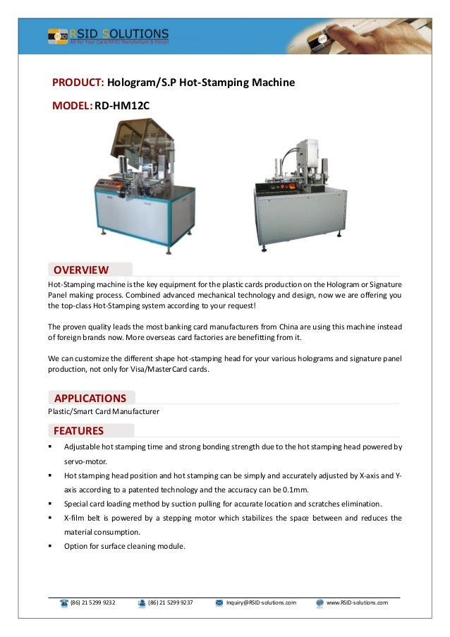 (86) 21 5299 9232 (86) 21 5299 9237 Inquiry@RSID-solutions.com www.RSID-solutions.com Hot-Stamping machine is the key equi...