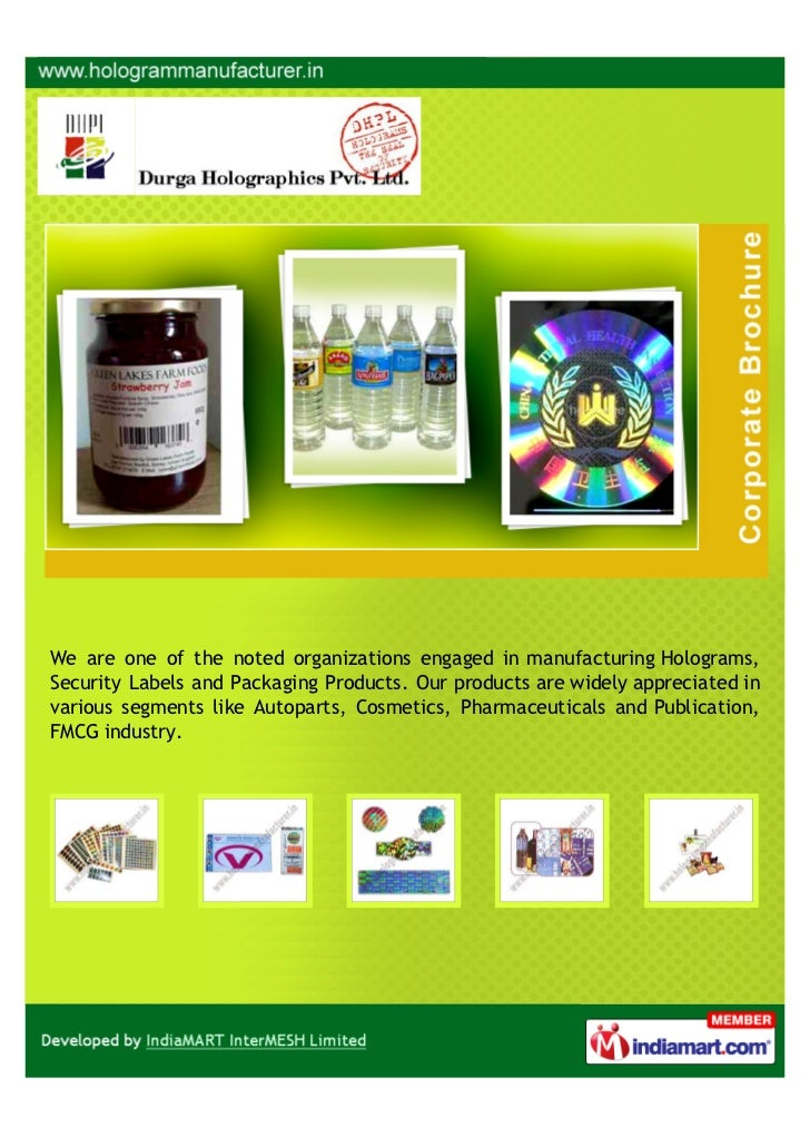 We are one of the noted organizations engaged in manufacturing Holograms,Security Labels and Packaging Products. Our produ...