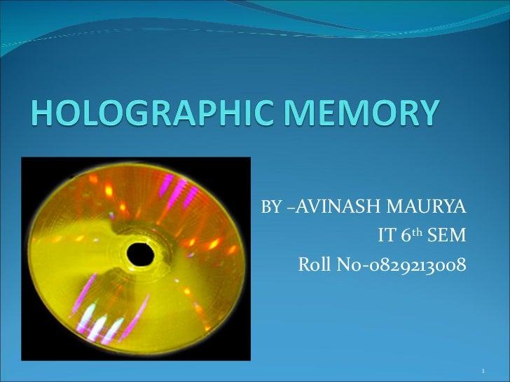 holographic storage (holostorage)