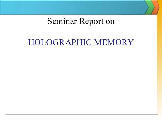 Seminar Report on HOLOGRAPHIC MEMORY