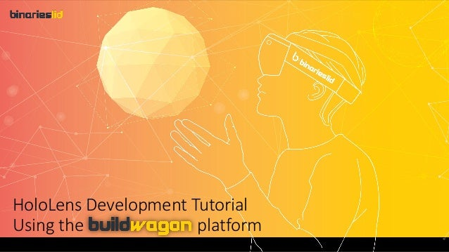 A step by-step tutorial to start developing for the HoloLens using JavaScript Presentation by HoloLens Development Tutoria...