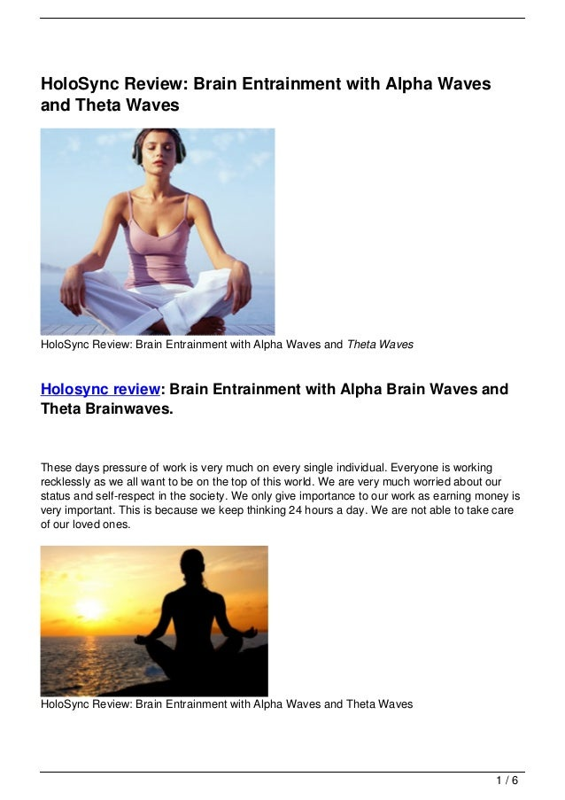 HoloSync Review: Brain Entrainment with Alpha Wavesand Theta WavesHoloSync Review: Brain Entrainment with Alpha Waves and ...