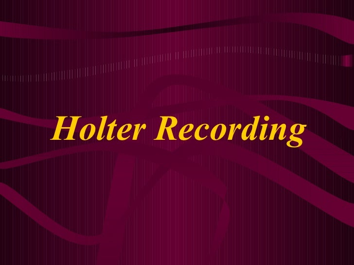 Holter Recording
