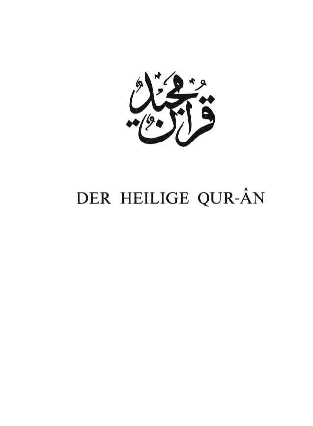The Holy Qur'an Arabic Text and German Translation - The Heilige Qur'an