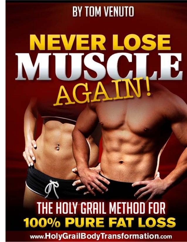 Holy Grail Body Transformation By Tom Venuto Pdf E Book Free Download