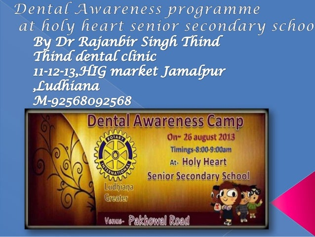 Dental Awareness programme at holy heart senior secondary school pakhowal road ludhiana .the programm started at 8am & fi...