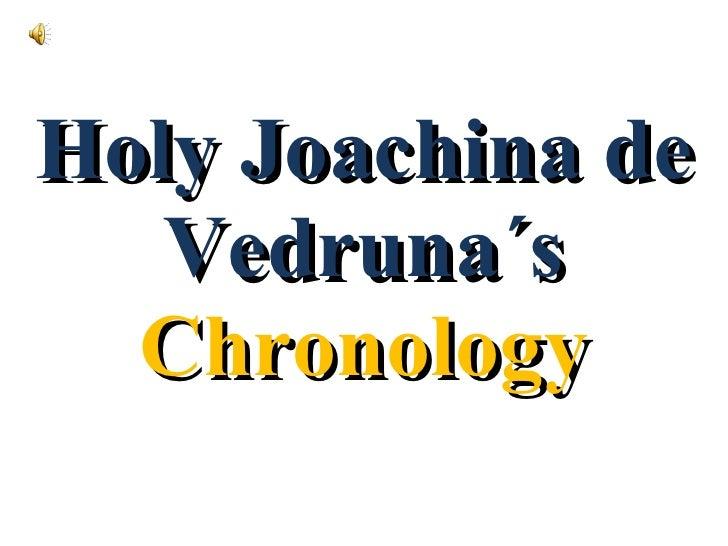 Holy Joachina de Vedruna´s  Chronology
