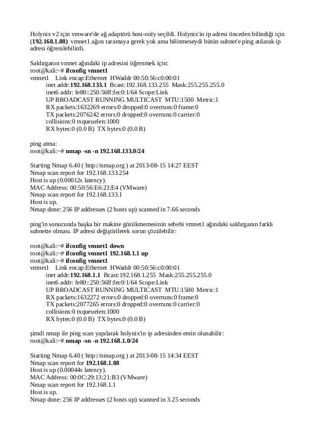 Holynix v2 için vmware'de ağ adaptörü host-only seçildi. Holynix'in ip adresi önceden bilindiği için (192.168.1.88) vmnet1...