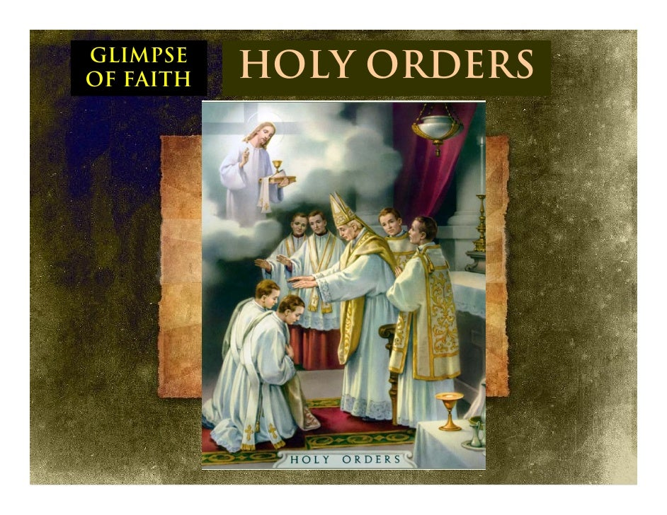 GLIMPSE OF FAITH   HOLY ORDERS